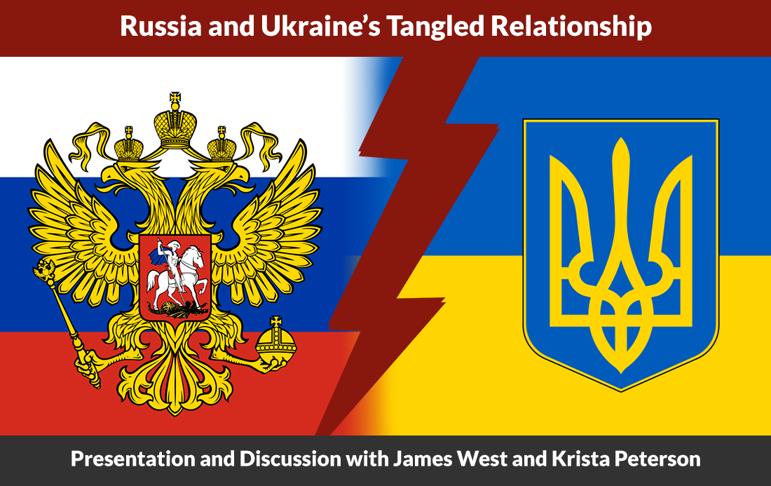 Russia and Ukraine's Tangled Relationship